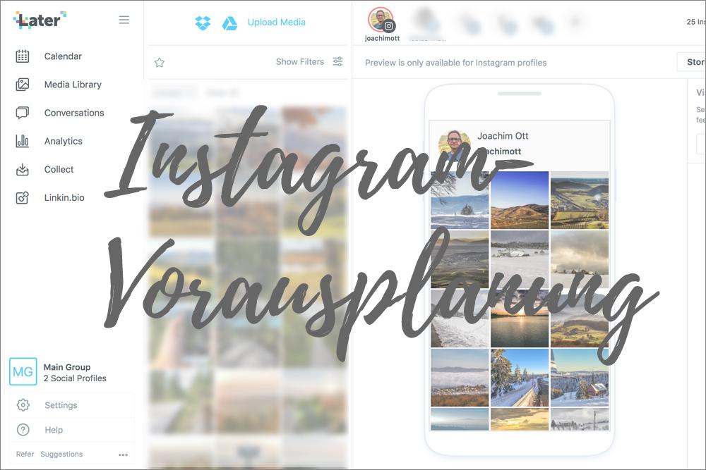 Instagram-Vorausplanung erleichtert die Veröffentlichung und spart Zeit.