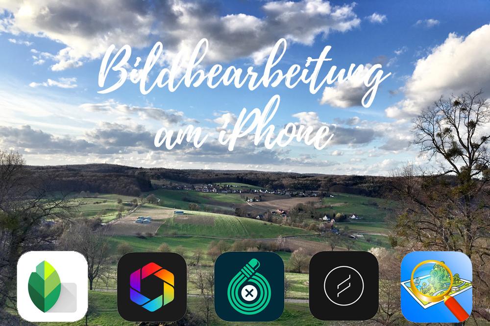 Bildbearbeitungs-Apps fürs iPhone - meine Auswahl