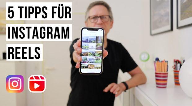 Instagram Reels - 5 Tipps