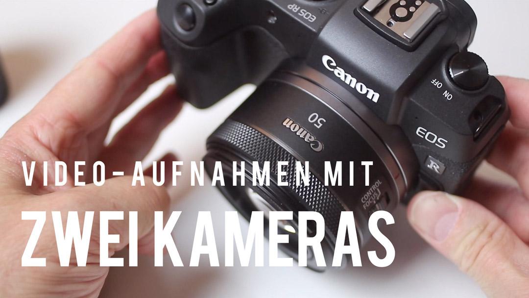 Videoaufnahmen mit zwei Kameras: neue Perspektiven, mehr Abwechslung.