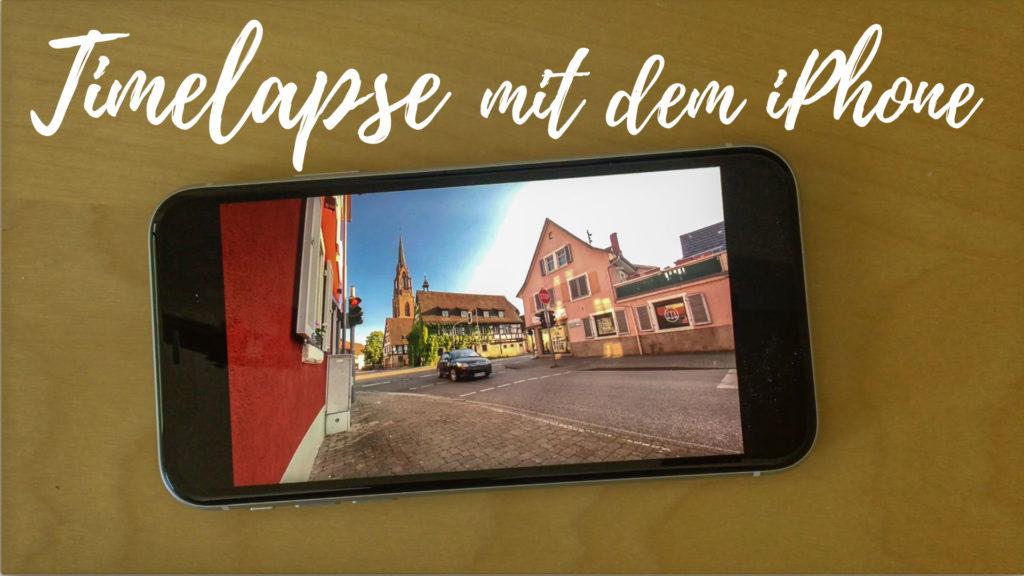 Timelapse-Aufnahmen mit dem iPhone: Mit wenig Aufwand gute Zeitraffer-Aufnahmen erstellen.
