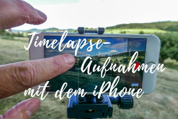 Timelapse-Aufnahmen mit dem iPhone