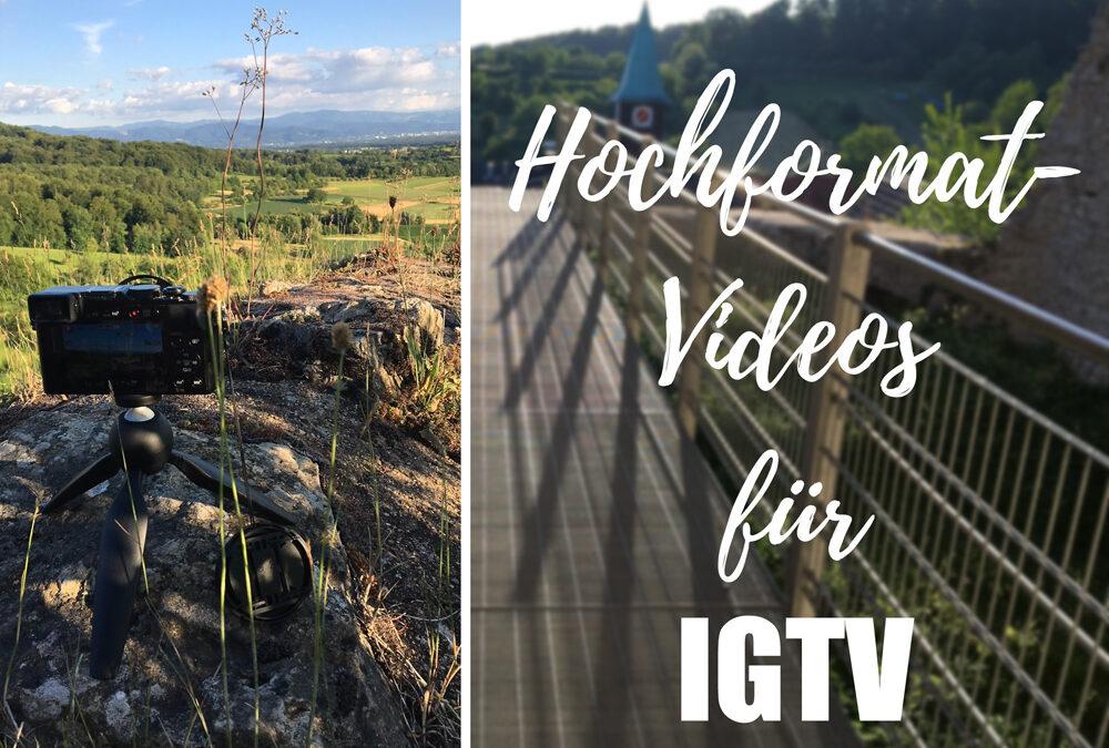 Hochformat-Videos für IGTV