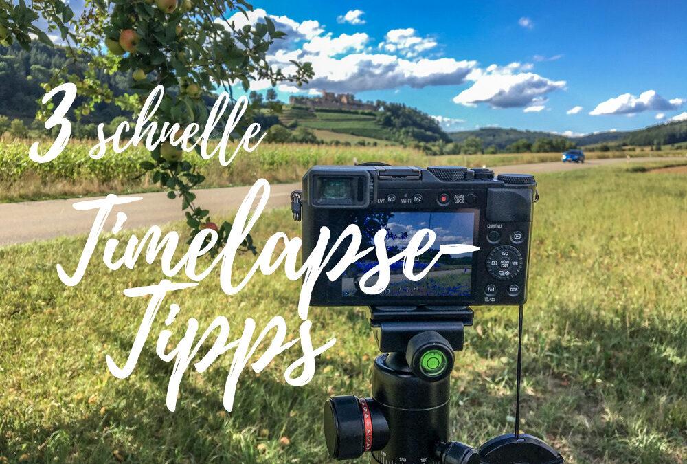 Timelapse-Tipps für schnelle Zeitraffer-Aufnahmen