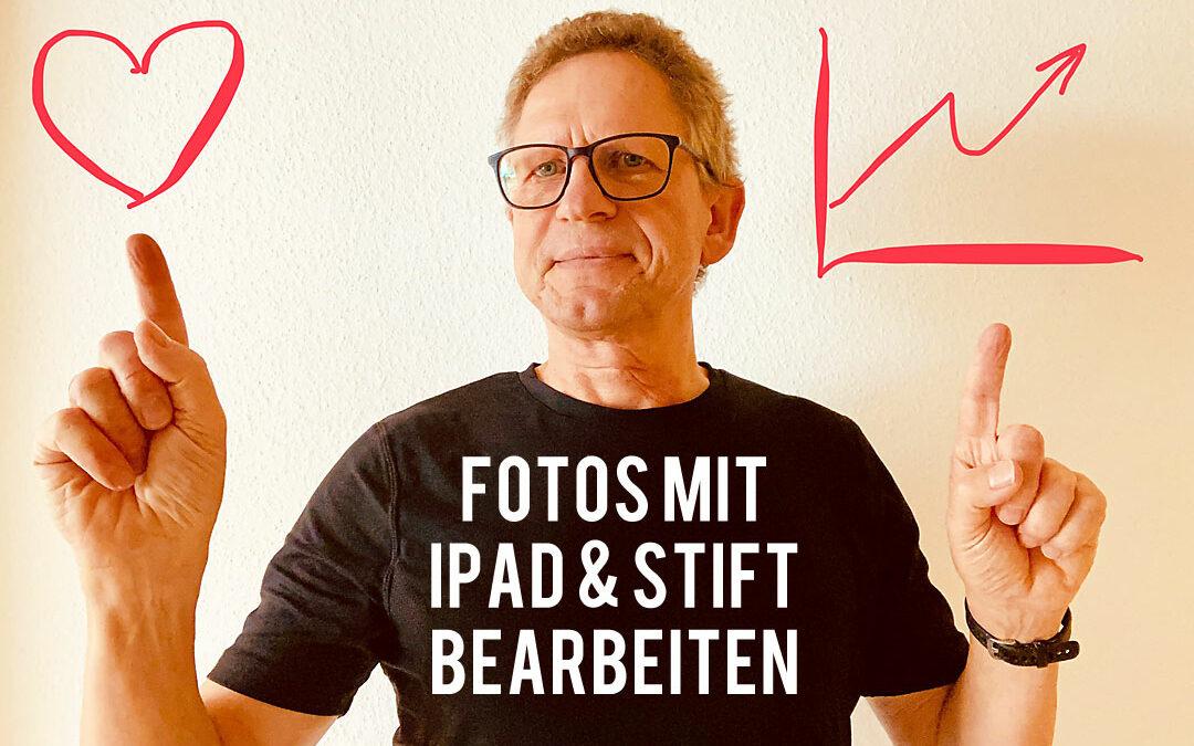 Fotos mit iPad und Stift bearbeiten