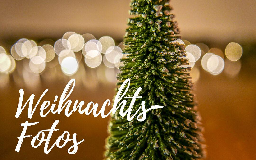 Weihnachtsfotos – für die schönste Zeit des Jahres
