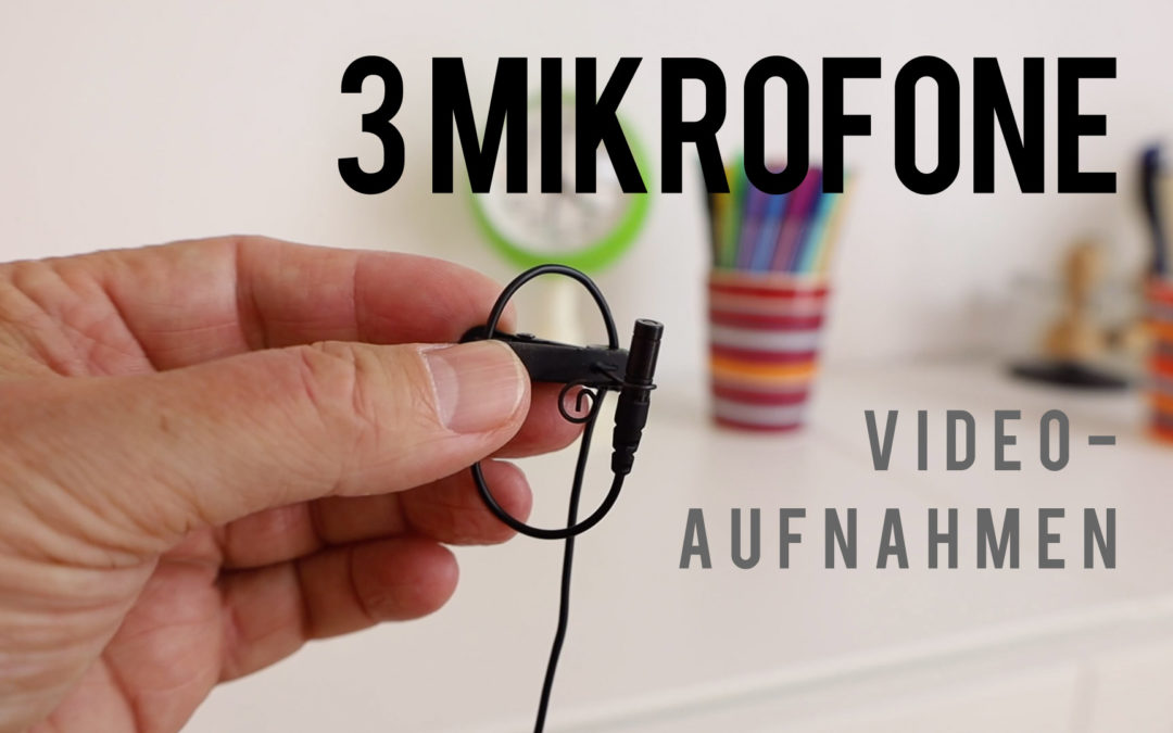 3 Mikrofone für Deine Video-Aufnahmen