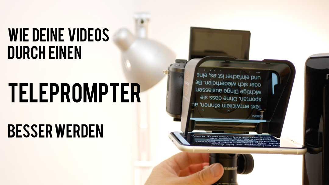 Bessere Videos durch einen Teleprompter? Warum das Ablesen Deiner Texte die bessere Lösung ist.